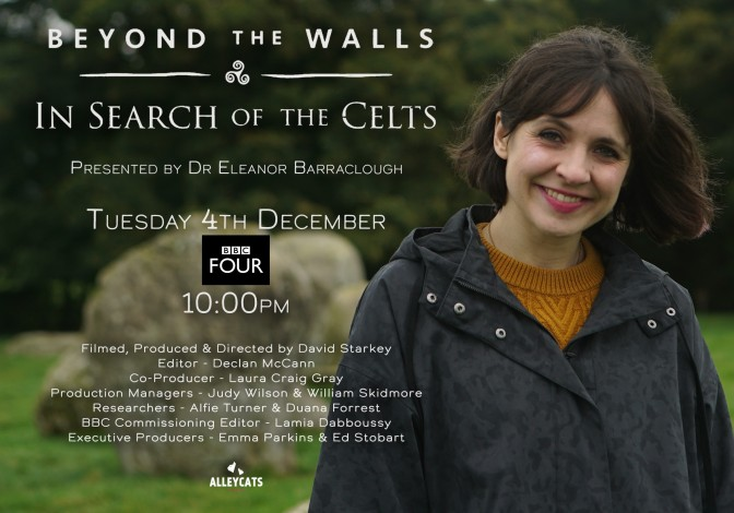 Beyond the Walls: In Search of the Celts